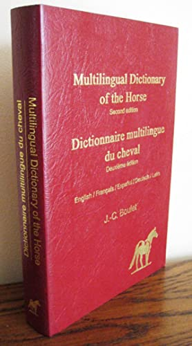 Dictionnaire multilingue du Cheval (Multilingual Dictionary of the Horse)