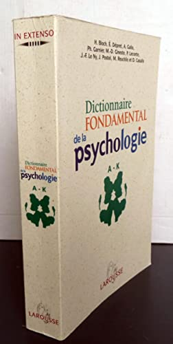 Dictionnaire Fondamental De La Psychologie A-KTome 1