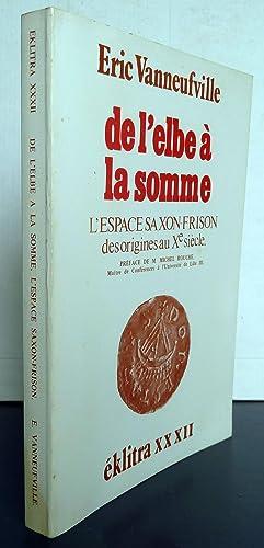 De L'Elbe À La Somme: Eric Vanneufville