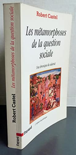 LES METAMORPHOSES DE LA QUESTION SOCIALE