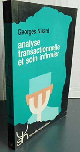 ANALYSE TRANSACTIONNELLE ET SOINS INFIRMIERS