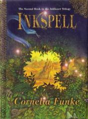 Inkspell (Book 2 in the Inkheart trilogy): Funke, Cornelia