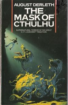 The Mask of Cthulhu: Derleth, August (H