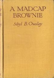A Madcap Brownie: Owsley, Sibyl B