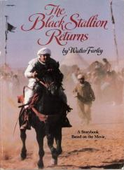 The Black Stallion Returns A Storybook Based: Farley, Walter