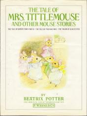 The Tale of Mrs. Tittlemouse and Other: Potter, Beatrix