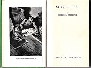 Secret Pilot: Rochester, George E