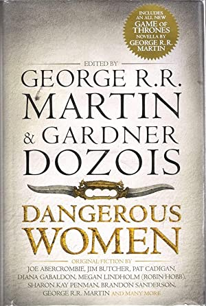 Dangerous Women (Includes Dresden Files World Novella: Martin, George R