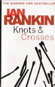 Knots and Crosses (Rebus): Rankin, Ian