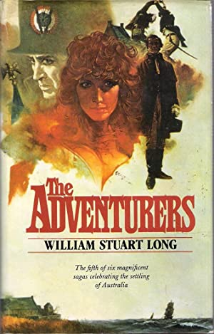 The Adventurers Book 5 of the Australians: Long, William Stuart