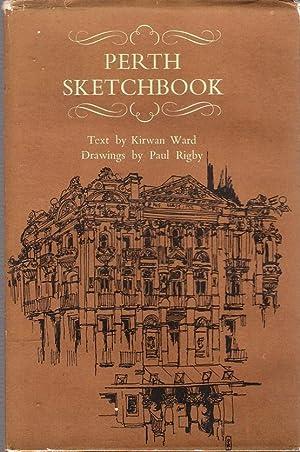 Perth Sketchbook: Ward, Kirwan