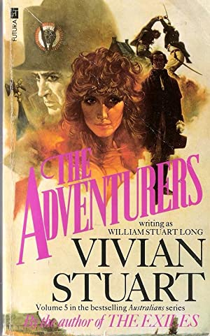 The Adventurers Volume 5 of the Australians: Stuart, Vivian (William