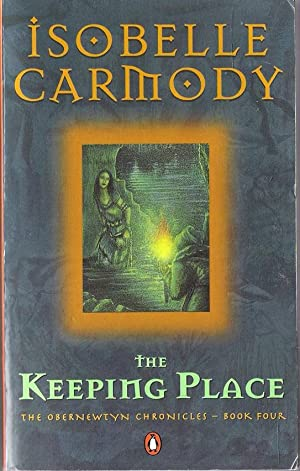 The Keeping Place (Obernewtyn Chronicles): Carmody, Isobelle
