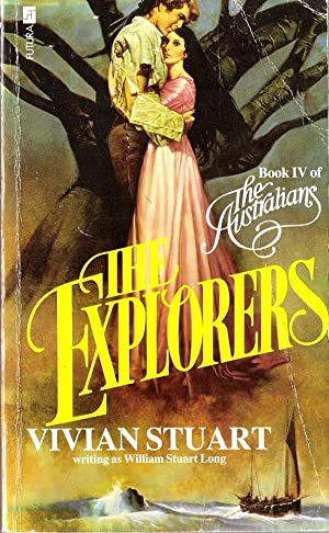 The Explorers (The Australians Book 4): Stuart, Vivian (William