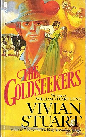The Goldseekers (The Australians #7): Stuart, Vivian (William