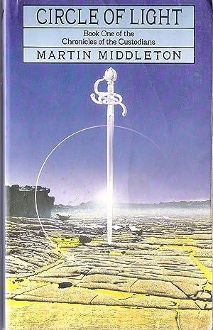 Circle of Light : Book 1 of: Middleton, Martin