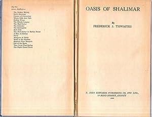 Oasis of Shalimar: Thwaites, F J