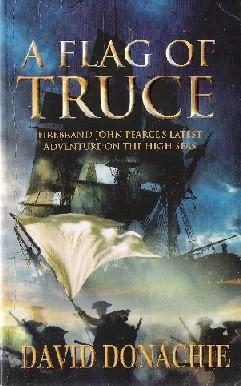 A Flag of Truce: Donachie, David (Tom