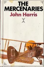 The Mercenaries: Harris, John