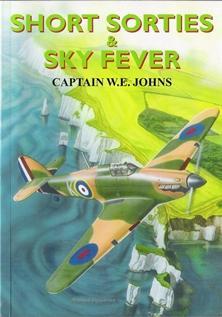 Short Sorties & Sky Fever: Johns Capt W