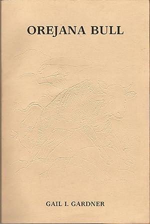 Orejana Bull, for Cowboys Only: Gardner, F. Leigh; Westcott, William Wynn