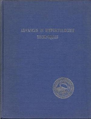 Advances in Hypervelocity Techniques: Proceedings of the Second Symposium on Hypervelocity ...