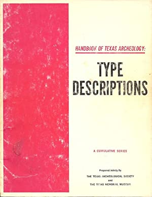 Handbook of Texas Archeology: Type Descriptions: Suhm, Dee Ann; Jelks, Edward B. (editors)