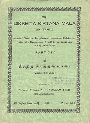 Sri Dikshita Kirtanamala (Parts I - XIV plus Supplement): Dikshitar, Muttuswami; (A. Sundaram Iyer,...