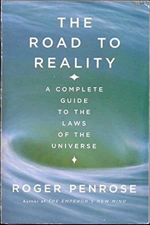 The Road to Reality: A Complete Guide: Penrose, Roger