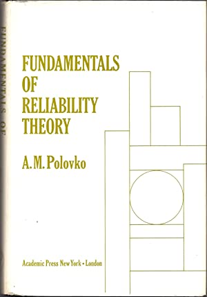 Fundamentals of Reliability Theory: Polovko, A.M.