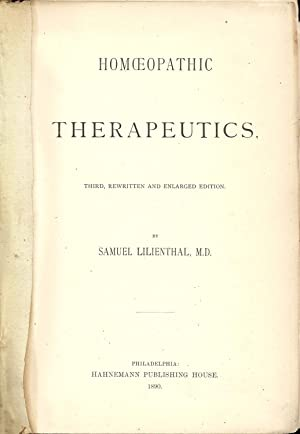 Homoeopathic Therapeutics (Third Edition): Lilienthal, Samuel