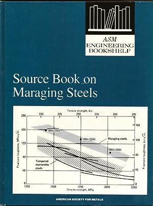 Source Book on Maraging Steels: A comprehensive: Decker, Raymond F.