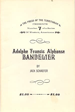 Adolphe Francis Alphonse Bandelier: Schaefer, Jack