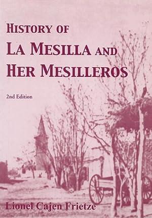 History of La Mesilla and Her Mesilleros: Frietze, Lionel Cajen