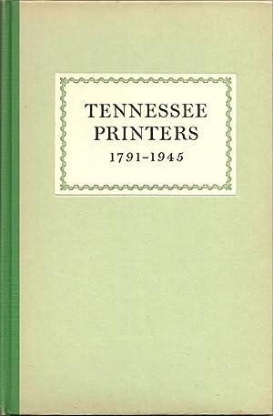 Tennessee Printers 1791-1945: A Review of Printing: Sears, Joseph Hamblen