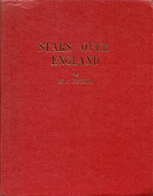 Stars Over England: An Astrological Study of the Elizabethan Era: Tucker, W.J.