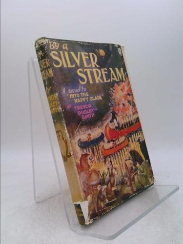 By a Silver Stream Dudley-Smith, Trevor