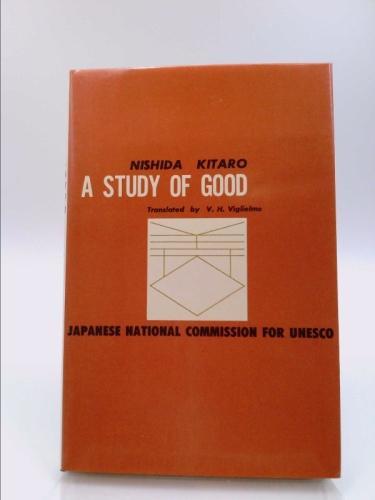 A study of good - Kitarō Nishida - Google Books