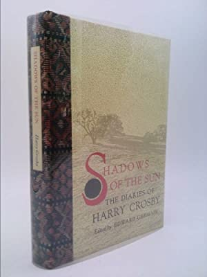 Shadows of the Sun: Diaries of Harry: Crosby, Harry