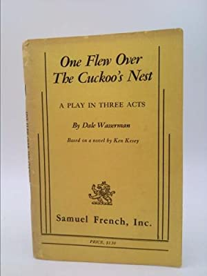 one flew over the cuckoo s nest not cliffsnotes not sparknotes by one flew over the cuckoo s nest a dale wasserman