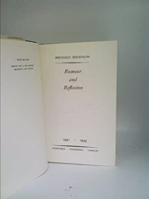 First Edition Rumour and Reflection 1941-1944 by Bernard Berenson (Constable Publishers, London, ...