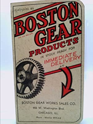 Boston Gear Power Transmission Products - Catalog: Boston Gear Works