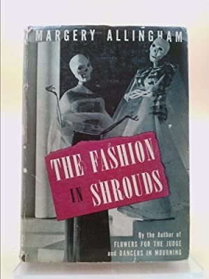 Fashion in Shrouds: Margery Allingham