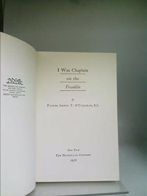 I Was Chaplain on the Franklin: O'Callahan, Father J. S.J.