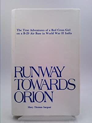Runway Towards Orion: The True Adventures of