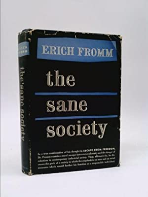 The Sane Society: Fromm Erich