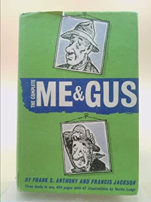 The Complete Me And Gus: Anthony, Frank S.