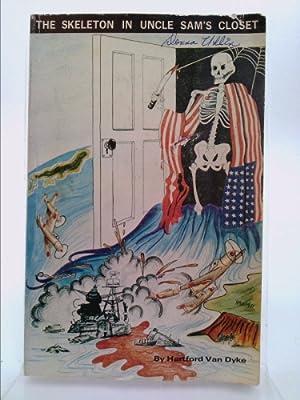 The Skeleton in Uncle Sam's Closet: Van Dyke, Hartford