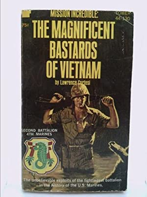 The magnificent bastards of Vietnam: Cortesi, Lawrence