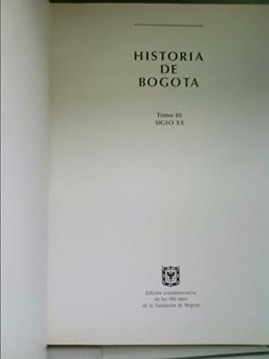 Historia Ambiental de Bogota, Siglo XX: Elementos Historicos Para La Formulacion del Medio Ambiente...